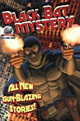 Black Bat Mysteries Volume One Paperback