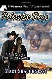 Palomino Days, Mart Shaughnessy, 1463712529
