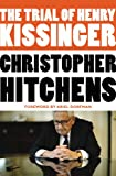 img - for The Trial of Henry Kissinger book / textbook / text book