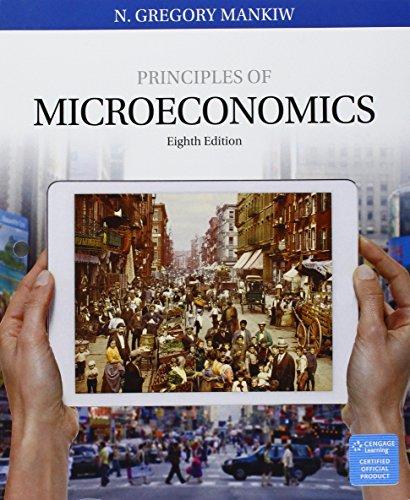 1337379174 - Bundle: Principles of Microeconomics, Loose-leaf Version, 8th + LMS Integrated MindTap Economics, 1 term (6 months) Printed Access Card