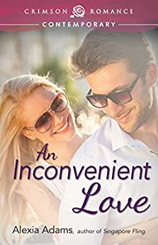 An Inconvenient Love (Crimson Romance) by [Adams, Alexia]