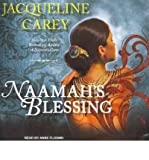 [ Naamah's Blessing (Library) (Naamah) - IPS ] By Carey, Jacqueline ( Author ) [ 2011 ) [ Compact Disc ]
