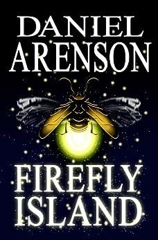 Firefly Island by [Arenson, Daniel]
