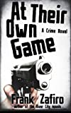 At Their Own Game, Frank Zafiro, 1495410668