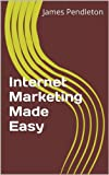 Internet Marketing For Dummies: Over 5 Different Avenues For Marketing On The Web