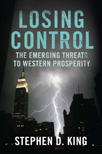 Book cover from Losing Control: The Emerging Threats to Western Prosperity by Stephen D. King
