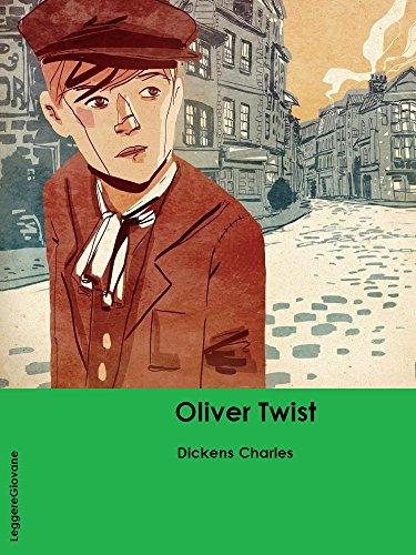 Dickens. Le avventure di Oliver Twist. (LeggereGiovane) (Italian Edition)