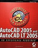 AutoCAD® 2005 and AutoCAD® LT 2005, David Frey, 0782143415