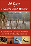 30 Days of Woods and Water, Tyler Lebens, 1432703714