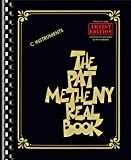 The Pat Metheny Real Book (C Instruments): Songbook für Instrument(e) in c