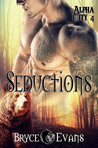 Seductions (Alpha City Book 4)
