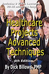 Healthcare Projects Advanced Techniques: Video Lectures and Book on Healthcare Projects