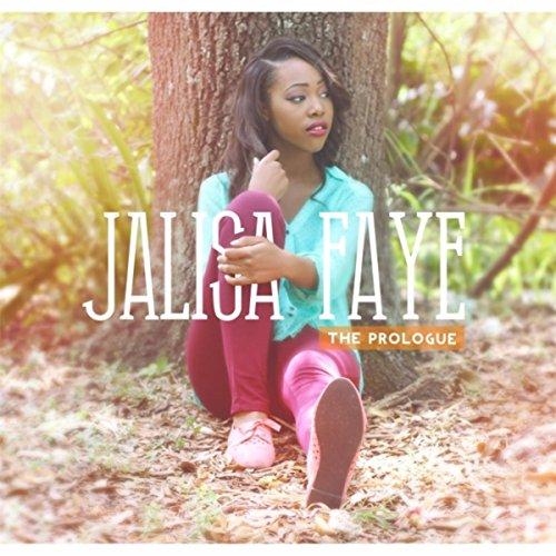 Jalisa Faye - The Prologue EP (2014)