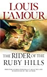 Front cover for the book The Rider of the Ruby Hills by Louis L'Amour