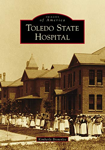 Book Cover: Toledo State Hospital