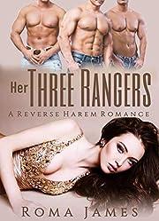 Her Three Rangers: A Reverse Harem Romance