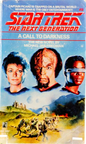 A Call to Darkness (Star Trek, the Next Generation, No. 9)