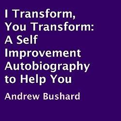 I Transform, You Transform