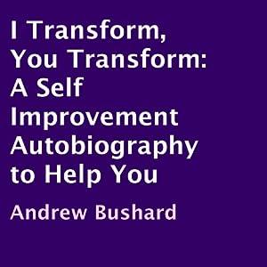 I Transform, You Transform Audiobook