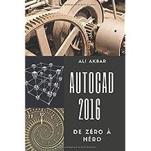 AutoCAD 2016 de Zéro à Héro