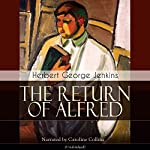 The Return of Alfred | Herbert George Jenkins