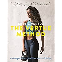 The Vertue Method: A stronger, fitter, healthier you – in 28 days