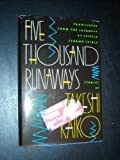 Five Thousand Runaways, Takeshi Kaiko, 0396091083
