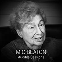 M. C. Beaton: Audible Sessions: FREE Exclusive Interview