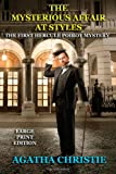 The Mysterious Affair at Styles - Large Print Edition, Agatha Christie, 1494871513