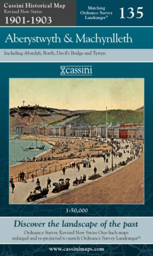 Aberystwyth and Machynlleth (Cassini Historical Map, Revised New Series (in Colour), 1896-1904) ebook