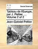 Tableau de L'Europe, Par J Peltier, Jean-Gabriel Peltier, 1140672304