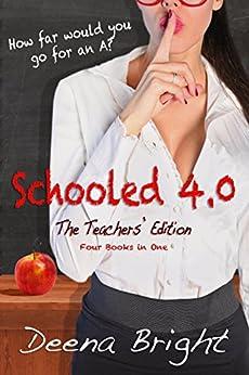 SCHOOLED 4.0 by [Bright, Deena]