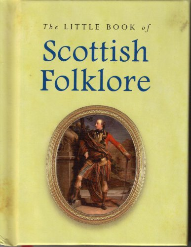 Little Book of Scottish Folklore