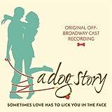 A Dog Story (original Off-broadway Cast Recording)