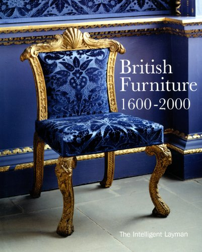 British Furniture: 1600-2000 (The Intelligent Layman)