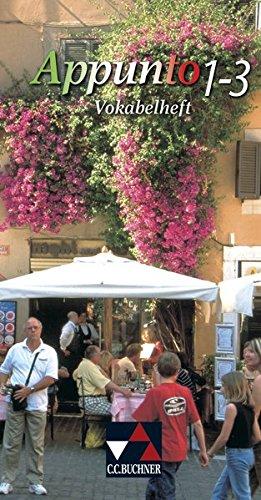 Appunto. Unterrichtswerk für Italienisch als 3. Fremdsprache / Appunto Vokabelheft