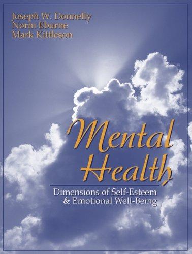 Mental Health: Dimensions of Self-Esteem and Emotional...