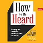 How to Be Heard | Julian Treasure