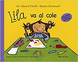 Lila va al cole (Spanish Edition)