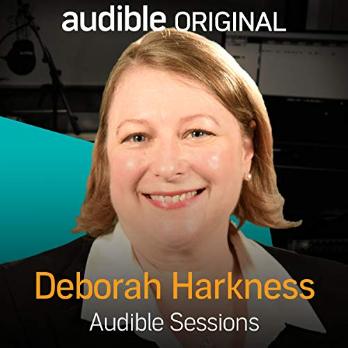 Deborah Harkness: Audible Sessions: FREE Exclusive Interview