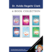 Dr. Hulda Regehr Clark 6-Book Collection