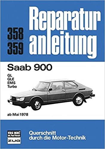 Saab 900 ab 05/1978: GL / GLE / EMS / Turbo: Amazon.es: Libros en idiomas extranjeros