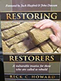 Restsoring Restorers, Richard C. Howard, 0962809179