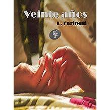 Veinte años (Spanish Edition)