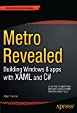 Metro Revealed: Building Windows 8 apps with XAML and C# (Expert's Voice in Windows 8)