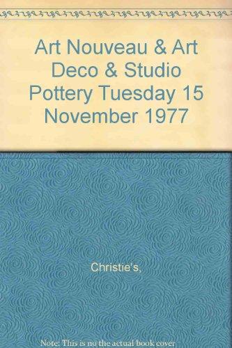 Art Nouveau & Art Deco & Studio Pottery Tuesday 15 November 1977
