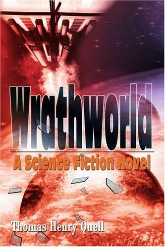 Wrathworld: A Science Fiction Novel PDF