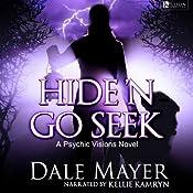 Hide'n Go Seek: Psychic Visions, Book 2 | Dale Mayer