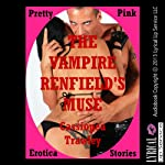 The Vampire Renfield's Muse | Cassiopea Trawley