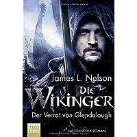 Die Wikinger - Der Verrat von Glendalough: Historischer Roman (Nordmann-Saga, Band 4)